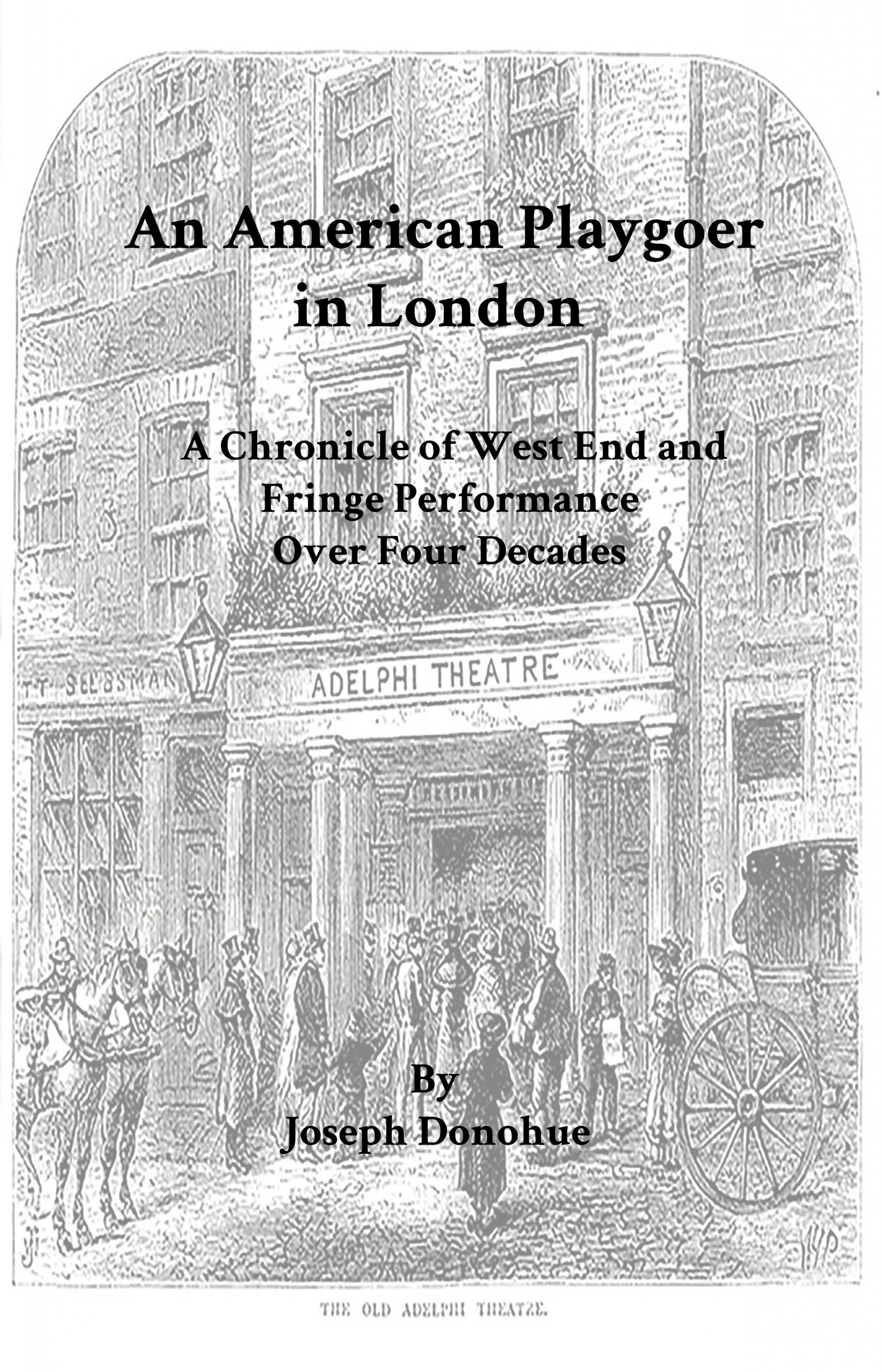 Cover image for An American Playgoer in London