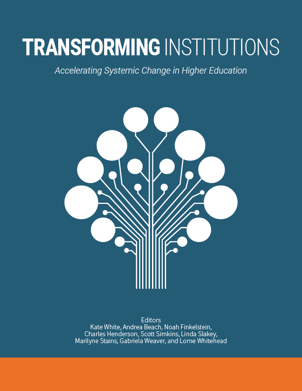 Cover image for Transforming Institutions: Accelerating Systemic Change in Higher Education