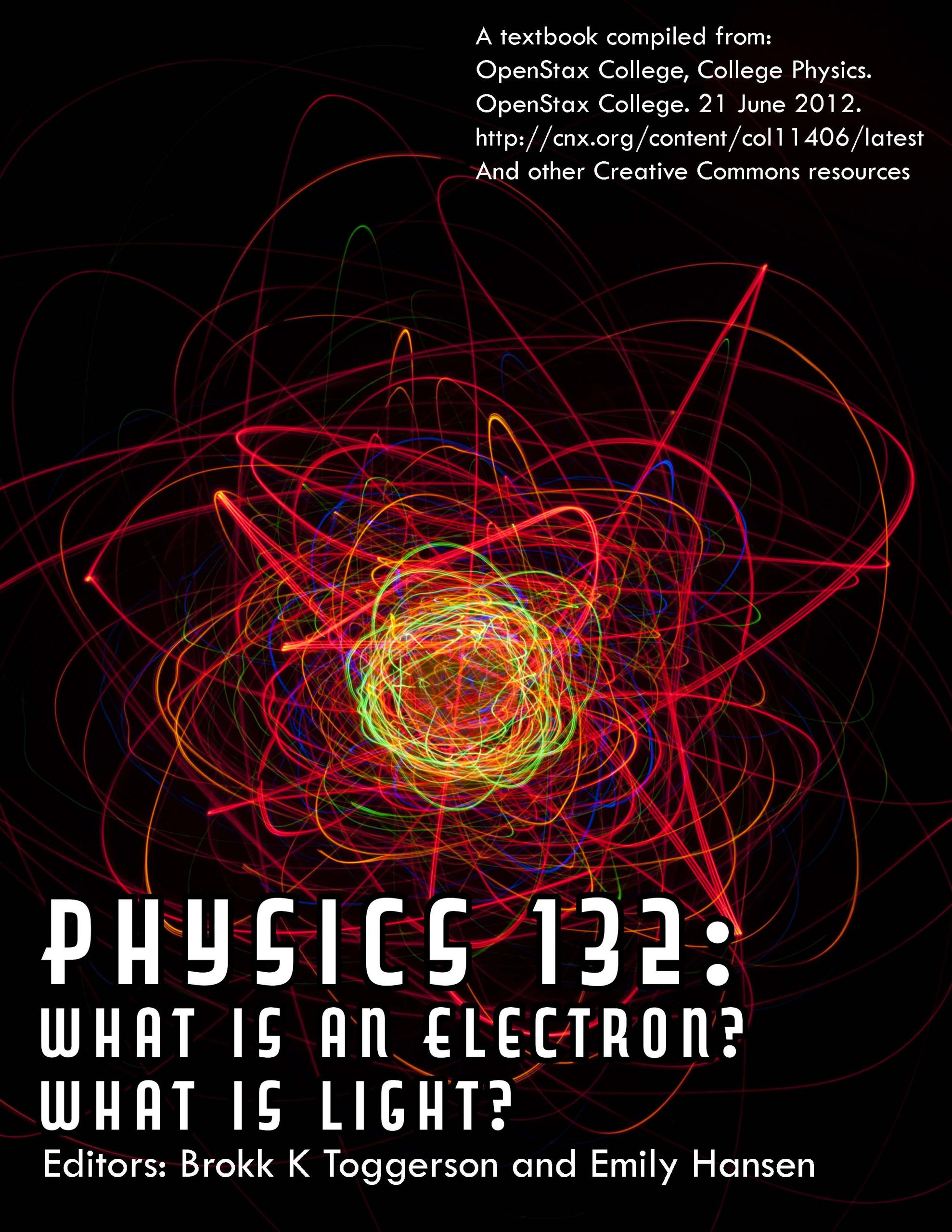 Cover image for Physics 132: What is an Electron? What is Light?